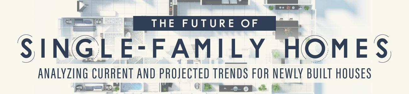 The Future of Single-Family Home